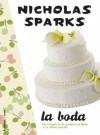 La boda (Spanish Edition) - Nicholas Sparks, Martínez Lage, Miguel