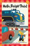 Hello, Freight Train! (level 1) - Marjorie Blain Parker, Bob Kolar
