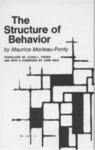 Structure of Behavior - Maurice Merleau-Ponty
