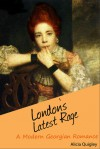 London's Latest Rage - Alicia Quigley