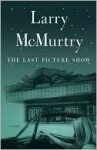 The Last Picture Show (Penguin Modern Classics) - Larry McMurtry