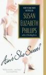 Ain't She Sweet? - Susan Elizabeth Phillips