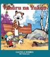 Vzhůru na Yukon! (Calvin a Hobbes, #3) - Bill Watterson, Richard Podaný