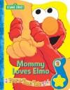 Mommy Loves Elmo - Publications International Ltd.