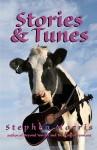 Stories & Tunes - Stephen Morris