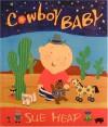 Cowboy Baby - Sue Heap