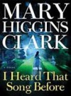 I Heard That Song Before (Thorndike Paperback Bestsellers) [Large Print] - Mary Higgins Clark
