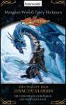 Die Macht der Drachenlords (Die verlorenen Chroniken der Drachenlanze, #2) - Margaret Weis, Tracy Hickman, Imke Brodersen
