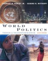 World Politics: Trend and Transformation [With CDROM] - Charles W. Kegley Jr., Eugene R. Wittkopf