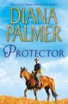 Protector (Mills & Boon M&B) - Diana Palmer