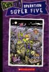 Operation Super Five - Andrea Menotti, Kelly Kennedy
