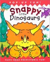Snappy Little Dinosaurs: Have Some Prehistoric Fun! - Dugald A. Steer, Derek Matthews
