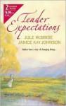 Tender Expectations - Jule McBride, Janice Kay Johnson