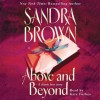 Above and Beyond (Audio) - Sandra Brown, Kate Forbes