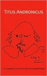 Titus Andronicus: The Cambridge Dover Wilson Shakespeare - William Shakespeare