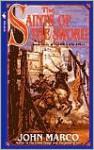 The Saints of the Sword - John Marco