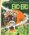 Eko Eko - Hrvoje Hitrec
