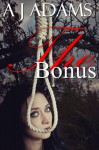 The Bonus - A.J. Adams
