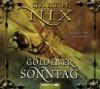 Goldener Sonntag - Garth Nix, Axel Franken, Daniel Ernle