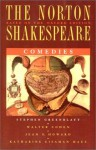The Norton Shakespeare, Based on the Oxford Edition: Comedies - Walter Cohen, Jean E. Howard, Katharine Eisaman Maus, Stephen Greenblatt, William Shakespeare