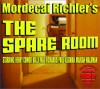 The Spare Room - Mordecai Richler