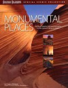 Monumental Places: National Parks and Monuments in the Grand Canyon State - Gregory McNamee