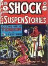 Shock SuspenStories (EC Classics #4) - Al Feldstein, William M. Gaines