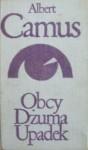Obcy. Dżuma. Upadek - Albert Camus