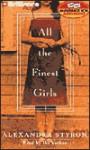 All the Finest Girls (Audio) - Alexandra Styron
