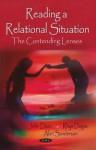 Reading A Relational Situation: The Contending Lenses - John Dixon, Rhys Dogan, Alan Sanderson