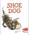 Shoe Dog - Megan McDonald, Katherine Tillotson