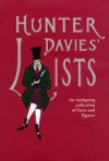 Hunter Davies' Lists An Intriguing Collection of Facts and Figures - Hunter Davies
