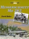 Messerschmitt Me262 - David Baker