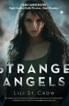 Strange Angels (Strange Angels , #1) - Lili St. Crow, Lilith Saintcrow