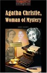 Agatha Christie, Woman of Mystery (Oxford Bookworms Library: Stage 2) - John Escott