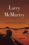 Comanche Moon - Larry McMurtry