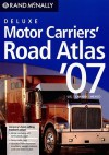 2007 Atlas Large Scale Motor Carriers (Rand Mcnally Motor Carriers' Road Atlas Deluxe Edition) - Rand McNally