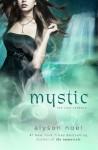 Mystic (Soul Seekers, #3) - Alyson Noel