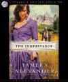 The Inheritance - Tamera Alexander, Tavia Gilbert