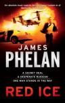Red Ice: A Lachlan Fox Thriller - James Phelan