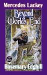 Beyond World's End (Urban Elves) - Mercedes Lackey, Rosemary Edghill