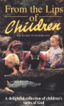 From the Lips of Children - Richard Wurmbrand