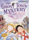 The Ghost Town Mystery (Social Studies Connects) - Kirsten Larsen
