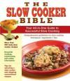 Crock Pot Slow Cooker Bible - Publications International Ltd.