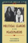 Political Leaders and Peacemakers - Victoria Sherrow
