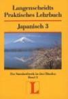 Langenscheidts Praktisches Lehrbuch Japanisch Bd. 3.[Hauptw.] - Langenscheidt, Wolfgang Hadamitzky, Kimiko Fujie-Winter, Ichiko Takashima