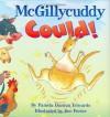 McGillycuddy Could! - Pamela Duncan Edwards, Sue Porter
