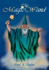 The Magic Wand - Paul Taylor