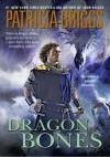 Dragon Bones (Hurog Series #1) - Joe Manganiello, Patricia Briggs