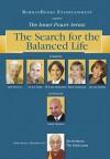 The Search for the Balanced Life - Bob Proctor, Joe Vitale, John F. Demartini, Marie Diamond, Lise Janelle, Sanjay Burman, Dalai Lama XIV